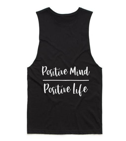 Positive Mind Positive Life Tank top