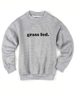 Grass Fed Sweater