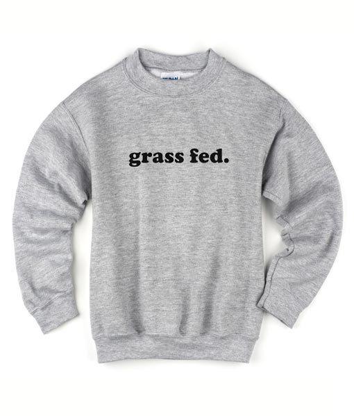 Grass Fed Sweater