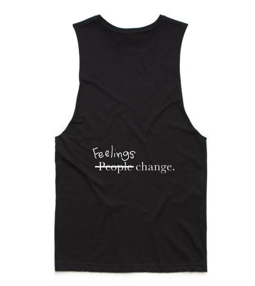 Feelings Change Tank top