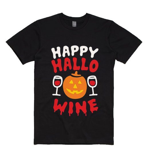 Happy Hallo Wine Shirt