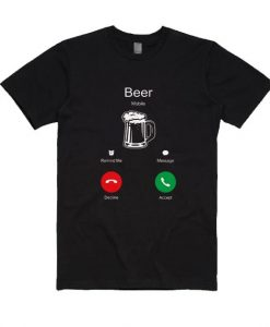 Beer Is Calling Shirt