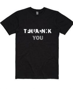 Thank You Fuck You Shirt