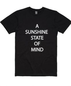 A Sunshine State of Mind Shirt