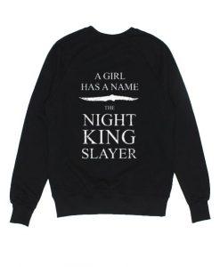 Arya Stark A Girl Has A Name The Night King Slayer Sweater
