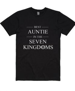 Best Auntie In The Seven Kingdoms Shirt