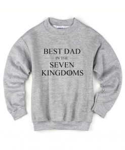 Best Dad In The Seven Kingdoms Sweater