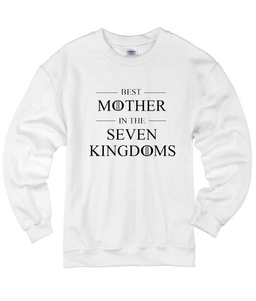 Best Mother In The Seven Kingdoms Sweater