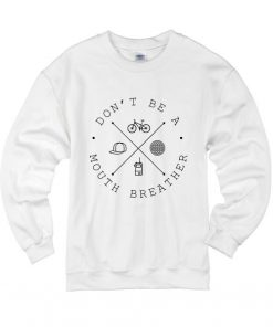 Don't Be A Mouth Breather Stranger Things Sweater