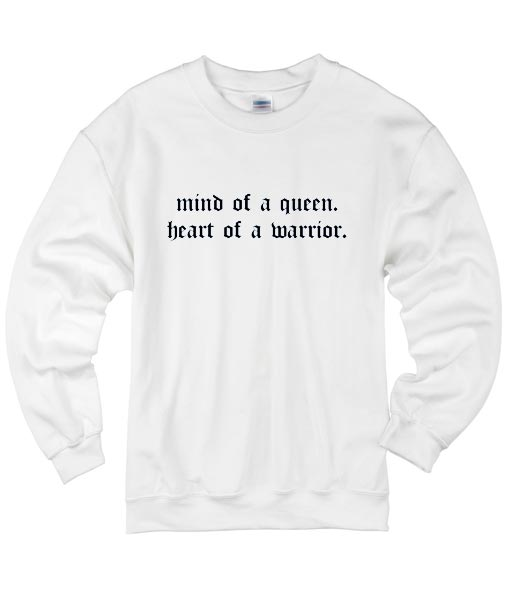 Mind of A Queen Heart of A Warrior Sweater