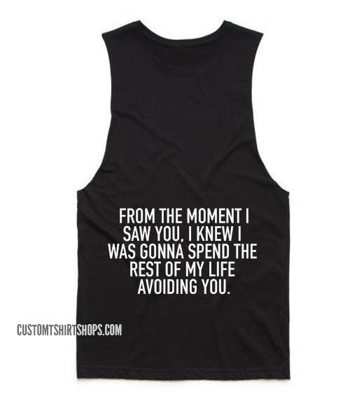 From The Moment I Saw You Tank top