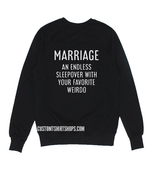 Marriage An Endless Sleepover With Your Favorite Weirdo Sweater
