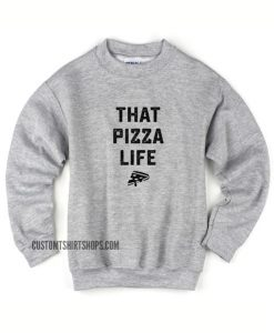 That Pizza Life Sweater
