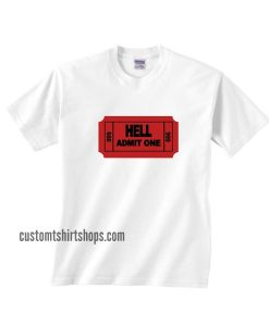 Ticket to Hell Shirt