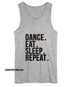 Dance Eat Sleep Repeat Workout Tank top