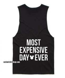 Most Expensive Day Ever Workout Tank top