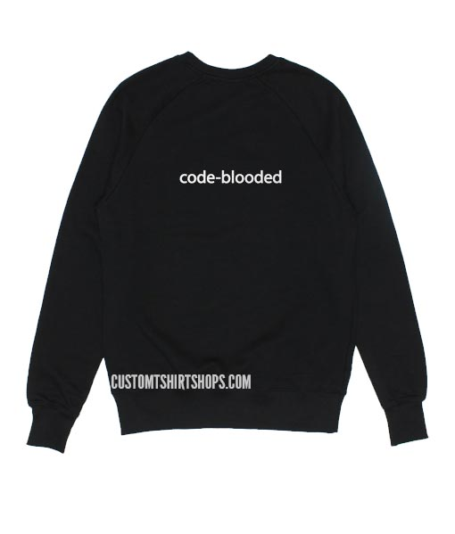 Code Blooded Sweatshirts
