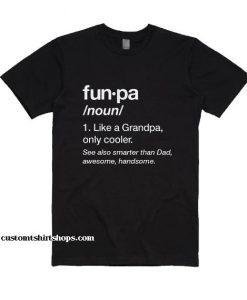 Funny Grandpa Shirt
