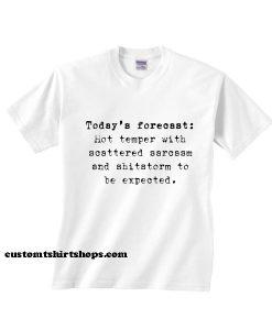 Today's Forecast Shirt