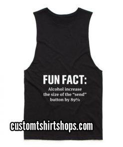 Fun Fact Alcohol Increase Summer and Workout Tank top