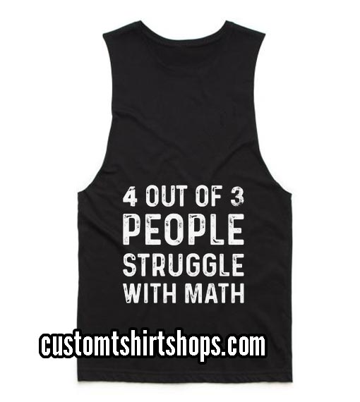 People Struggle With Math Funny Summer and Workout Tank top