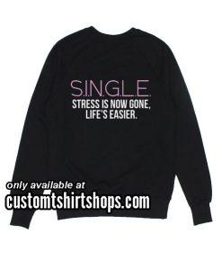 Single Funny Sweatshirts