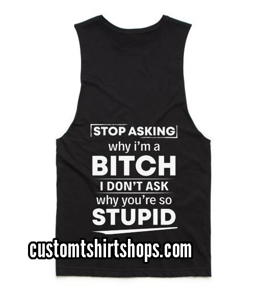 Stop Asking Me Why I'm A Beach Funny Summer and Workout Tank top