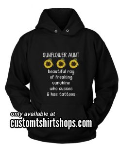 Sunflower Aunt Beautiful Ray Of Freaking Funny Hoodies