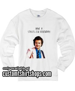 Harry Styles Birthday Funny Christmas Sweatshirts