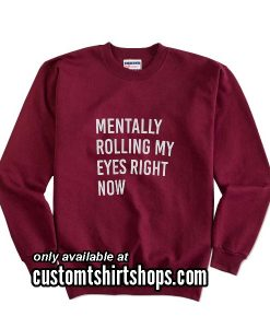 Rolling My Eyes Funny Christmas Sweatshirts