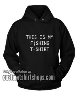 My Fishing Funny Hoodies