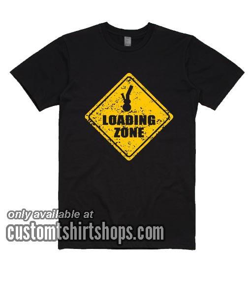 Bong Loading Zone T-Shirts