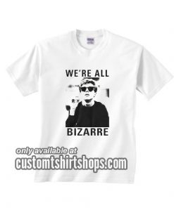 Breakfast Club We're All Bizarre T-Shirts