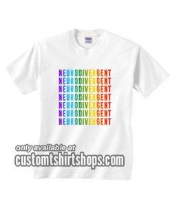 Neurodiversity Is Beautiful T-Shirts