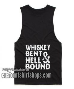 Whiskey Bent Hell Bound Tank top
