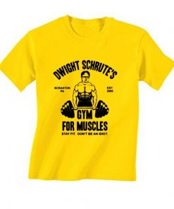 Dwight Schrute's Gym For Muscle T-Shirt