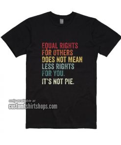 Equal rights for others T-Shirt