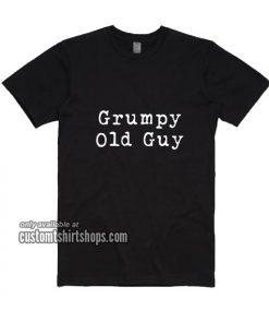 Grumpy Old Guy T-Shirt