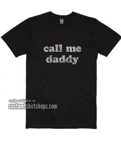 Mens Call Me Daddy T-Shirt