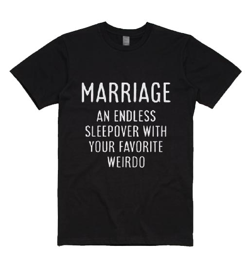 Marriage Funny T-Shirts