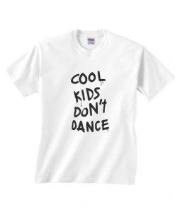 Cool Kids Don't Dance T-Shirts