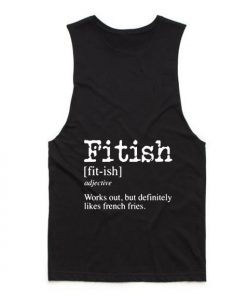 Fitish Definition Funny Tank top