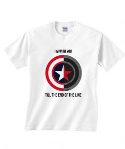 I'm With You Till The End Of The Line Short Sleeve T-Shirts