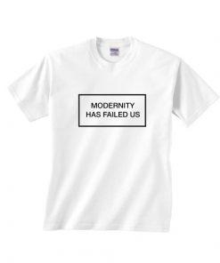 The 1975 Modernity Has Failed Us Classic T-Shirts