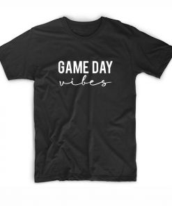 Game Day Vibes Short Sleeve Unisex T-Shirts