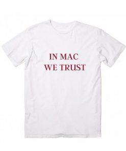 In Mac We Trust Short Sleeve Unisex T-Shirts