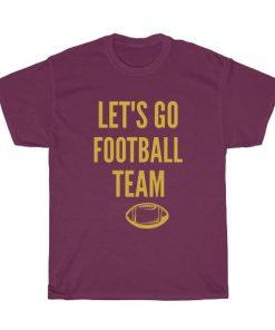 Let's Go Football Team Washington DC