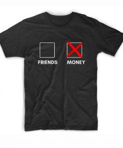 Make money not friends Short Sleeve Unisex T-Shirts