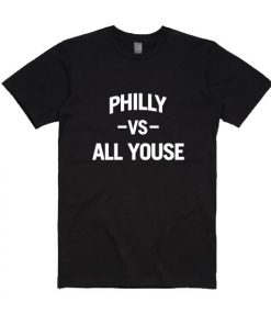 Philly Vs All Youse