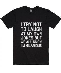 Laugh Own Jokes Funny